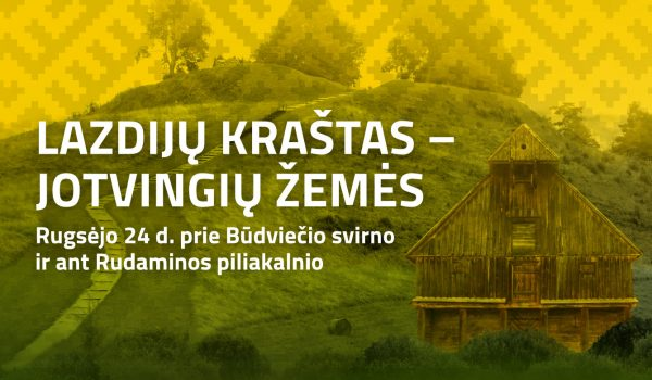 """Kultūros paveldo edukacinis renginys ,,Pažink kultūros paveldą jotvingių žemėse"""""""